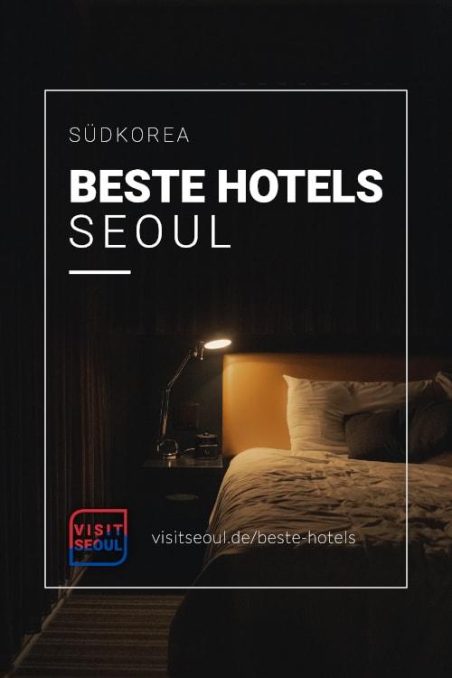 Hotels in Seoul: Die besten Unterkünfte in Seoul für deinen Urlaub
