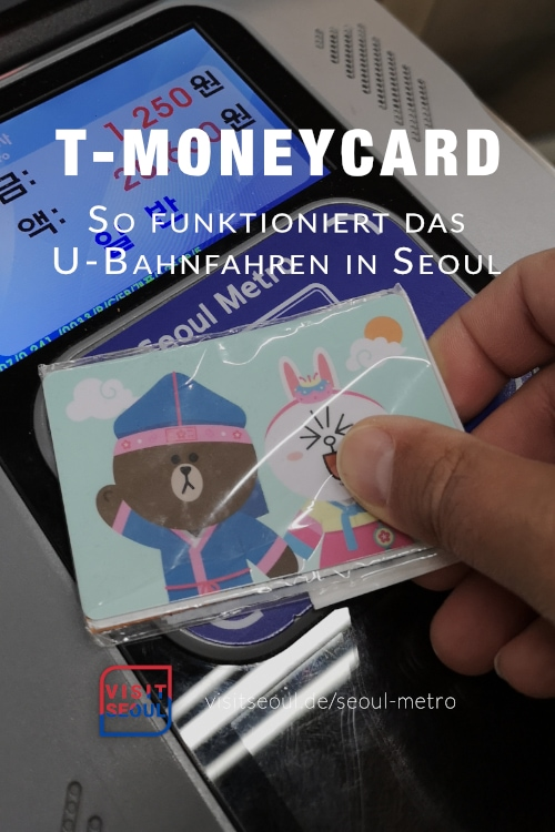 T-MoneyCard Seoul: So funktioniert die Metro in Seoul