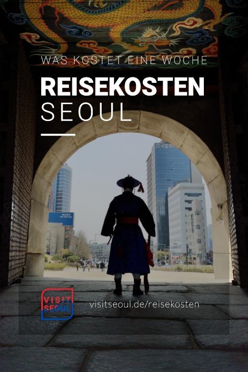 Seoul Reisekosten: Was kostet eine Reise nach Seoul?